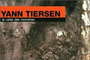 Yann-Tiersen-La-valse-des-monstres.jpg