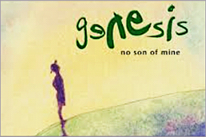 Genesis-No-Son-Of-Mine.jpg