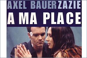 Zazie-Axel-Bauer-A-ma-place.jpg