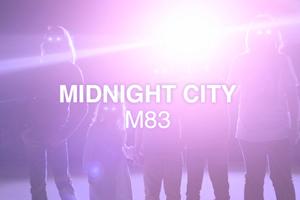 M83-Mi22dnight-City.jpg