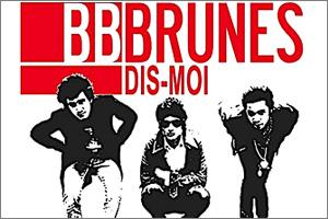 BB-Brunes-Dis-moi.jpg