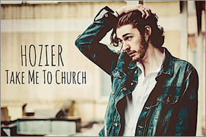Hozier-Take-Me-To-Church.jpg