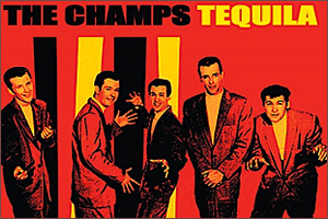 The-Champs-Tequi1la.jpg