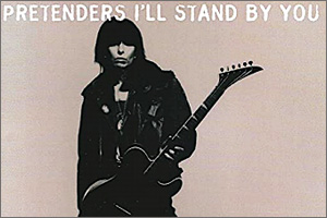 1The-Pretenders-I-ll-Stand-By-You.jpg