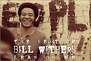 Bill-Withers-Lean-On_Me.jpg