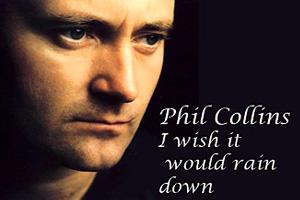 Phil-Collins-I-Wish-It-Would-Rain.jpg